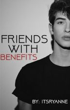 Friends With Benefits (Manu Rios fanfic) by itsryanne