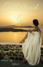 Falsehood Love by Nafazri