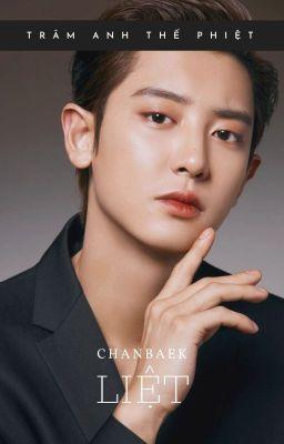 Liệt [Oneshot|ChanBaek|MA]