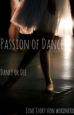 Passion of Dance by Wordnerd_