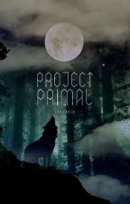 Project Primal by Mahraja