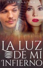 La Luz De Mi Infierno |Louis Tomlinson| by EstimaAnna