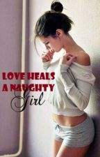 Love Heals a Naughty Girl by TerryP