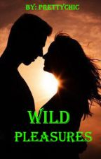 A Wild Sex from A Hot Guy(Short Story) by pretty_chic18