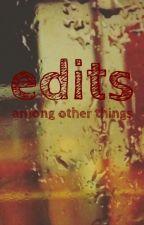 edits n stuff by lungs-