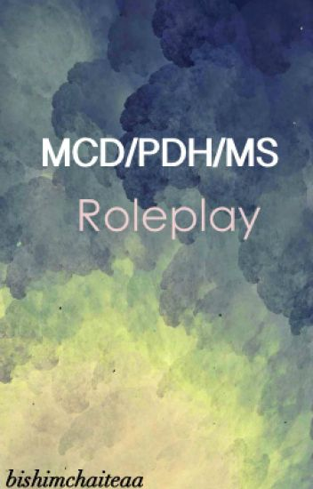 [OLD] MCD/PDH/MS Roleplay!