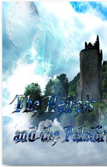 The Heiress and the Paladirs
