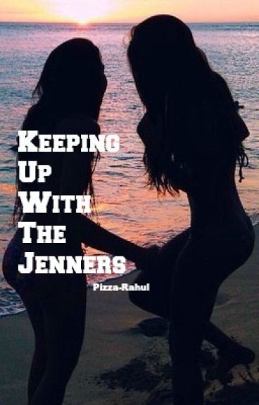 Keeping up with the Jenners