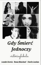 ZAWIESZONE / GDY ŚMIERĆ JEDNOCZY ~ Bars and Melody (BaM) by victoriaglabala