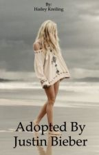 Adopted By Justin Bieber by belieber12445