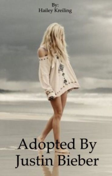 Adopted By Justin Bieber
