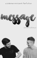 message // sidemen + minizerk ff by PerpetualBenja