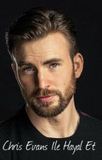 Chris Evans İle Hayal Et by melodystark12