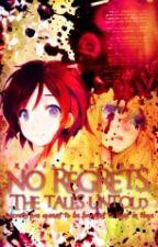 No Regrets: The Tales Untold by KhristynZoeBas