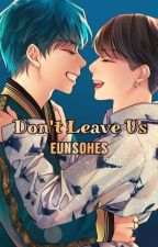 Don't Leave Us (sequel My successor) || Vkook by EunsoHKN