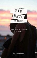 BAD BATS: Cattive Scommesse. by siamofattipersognare