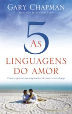 As cinco linguagens do amor by MarianaNicolato