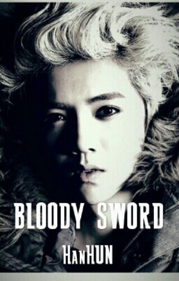 BLOODY SWORD / HANHUN