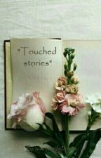 Touched stories by samrinfathima