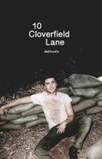 | 10 CloverField Lane |  by MsEfronDo