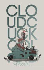 cloud cuckoo land ☁︎ by lastwill-