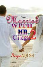 Married With Mr Cikgu 2 by amnd_frina