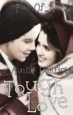 Tough Love: Auslly Fanfic by Fan_Of_All