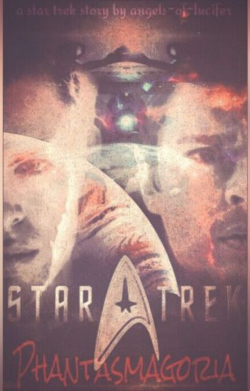 STAR TREK:  Phantasmagoria  ✔