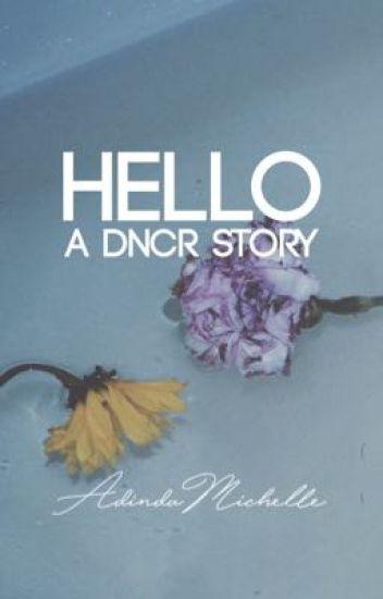 Hello. (DNCR)
