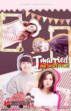 I Married My Bestfriend (BTS Fanfiction) by Polarcas