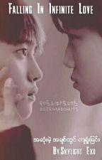 Falling In Infinitely Love by Skylight_Exo