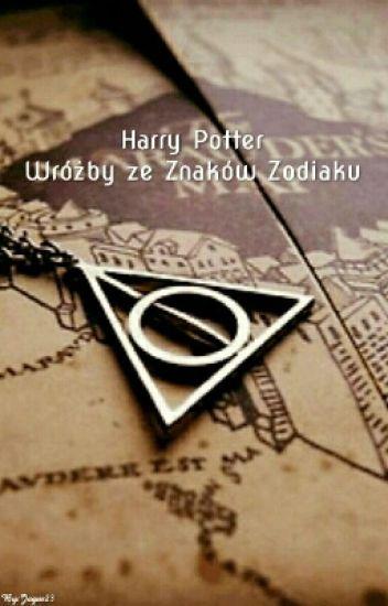 Wróżby Ze Znaków Zodiaku | Harry Potter✔