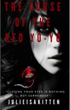The Curse of the Red Yo-yo by JulieIsAKitten