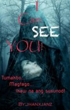 I CAN SEE YOU (1st Book of The I Series) by janxjanz