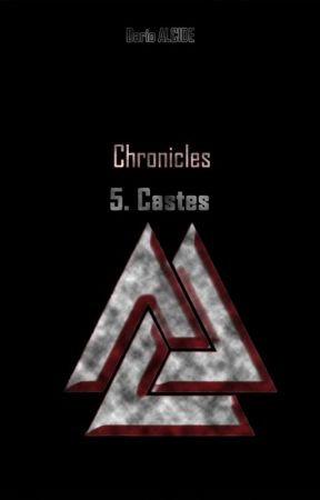 Castes (Chronicles-5) by DaRio98