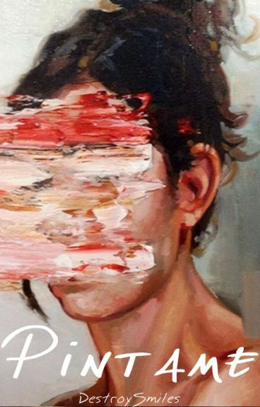 Pintame. by DestroySmiles