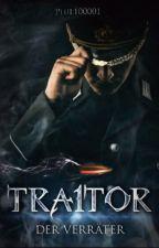 Traitor - Der Verräter by Phil100001
