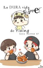 La dura vida shipper de YiXing {EXO/ChanBaek} by Emiita13
