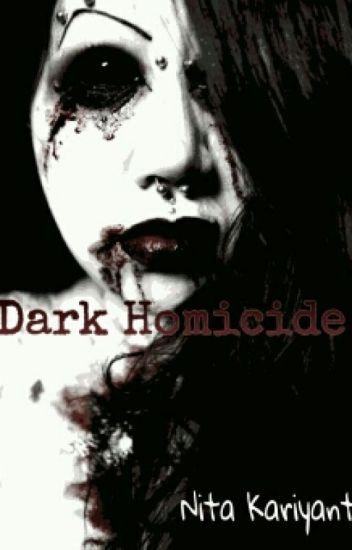 Dark Homicide