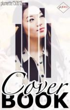 COVER BOOK ~CLOSE~ by plumette150613