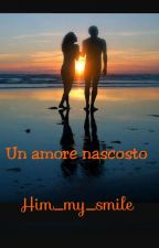 Un Amore Nascosto by Him_my_smile