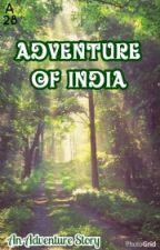 Adventure Of India  by Asmarani28