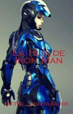 La Hija de Tony Stark by the__cheerleader