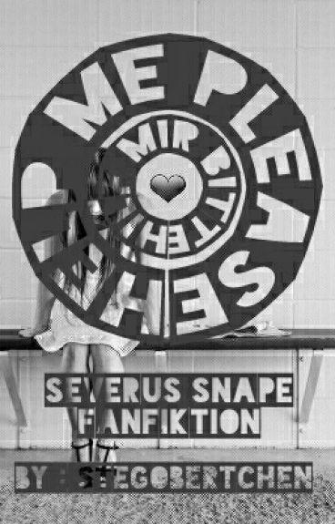 Help Me Please || Severus Snape FF