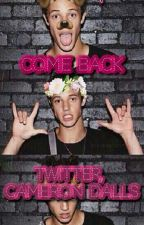 COME BACK]Twitter,CameronDallas by eleoks