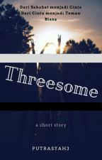 Threesome by PutraSyah3