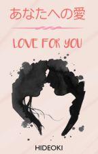 あなたへの愛 by hideoki