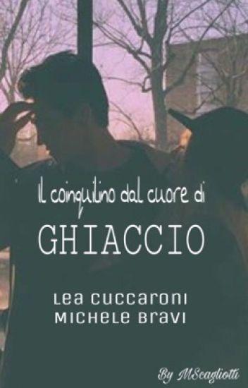 Il coinquilino dal Cuore di ghiaccio || Lea Cuccaroni, Michele Bravi