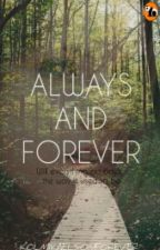 Always and Forever (Kol Mikaelson Fanfiction) by KOLMIKAELSONFOREVER