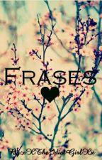 Frases ♡ by xXBadCatXx